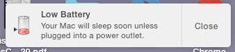 Low Battery. Your Mac will sleep soon unless plugged into a power outlet.